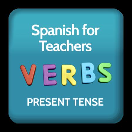 Learn Verbs for Spanish Teachers