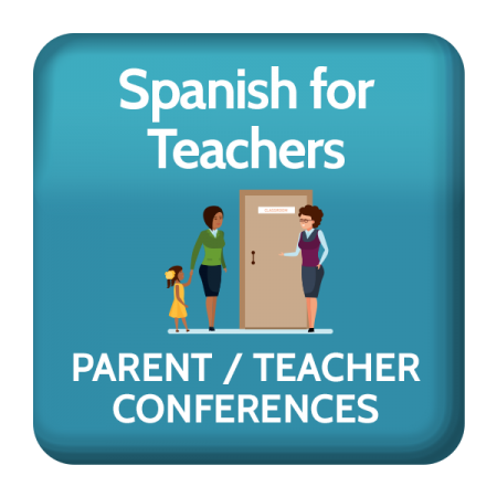 Parent / Teacher Conference in Spanish Course